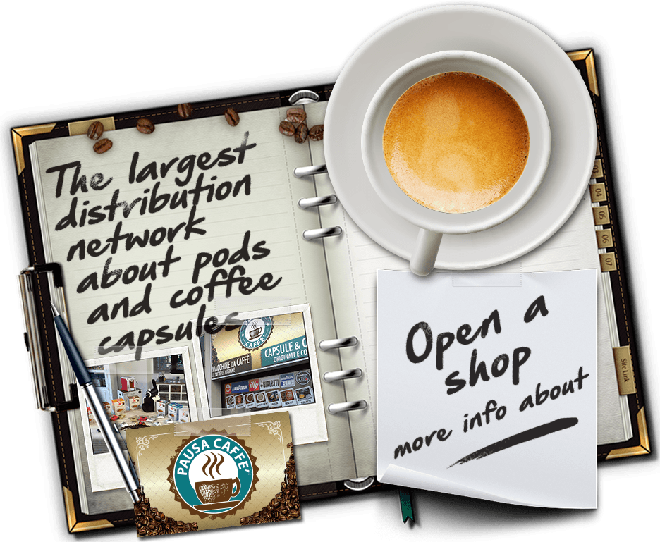 Open your own shop in franchising of coffee pods and capsules: Pausa Caffè
